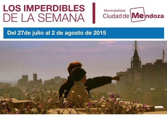 Imperdibles de la semana - Mendoza